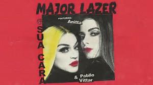 葡语歌曲Major Lazer Sua Cara Lyrics