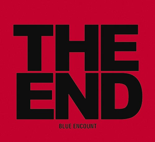 BLUE ENCOUNT THE END