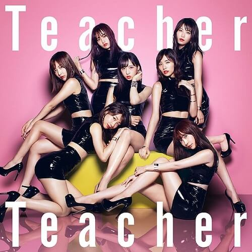 Teacher Teacher 歌�~ AKB48