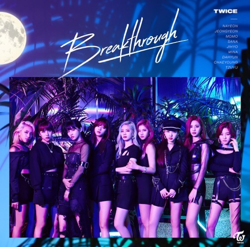 TWICE (トゥワイス) �C Breakthrough
